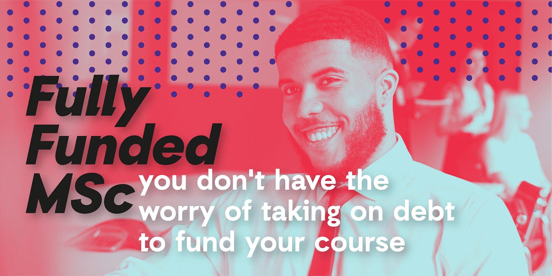 Fullt Funded MSc